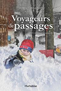 Voyageurs de passages T3 - Le passé recomposé