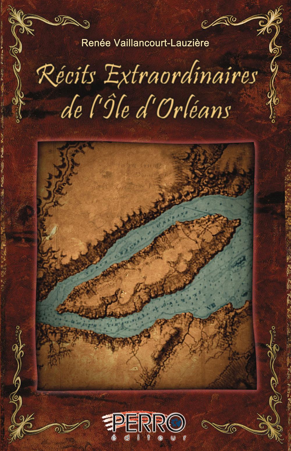 Récits extraordinaires de l'Île d'Orléans