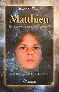 Matthieu, raconte-moi ta vi...