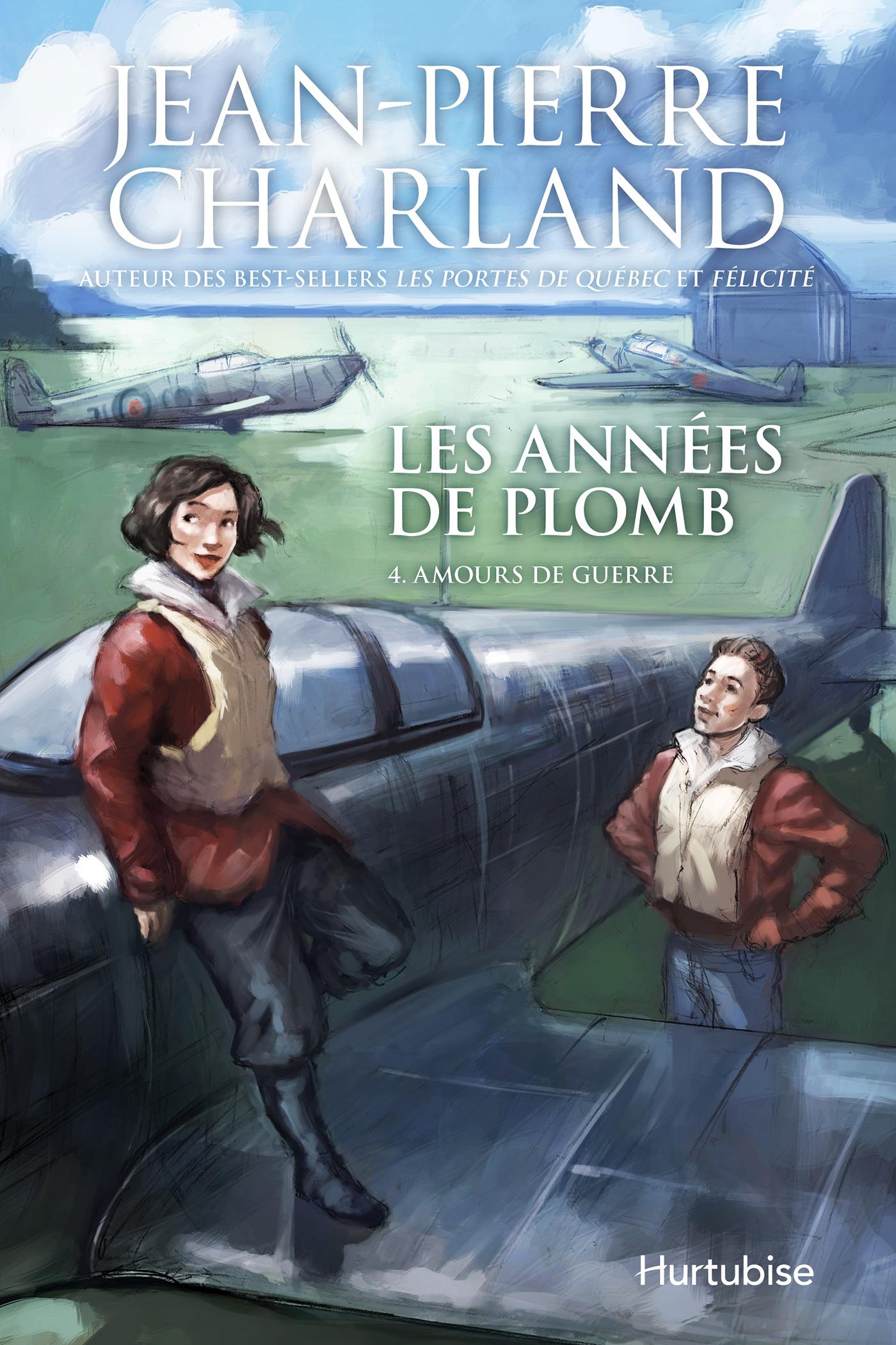 ANNEES DE PLOMB, T.4 : AMOURS DE GUERRE (LES)