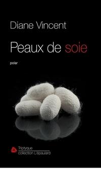 Peaux de soie