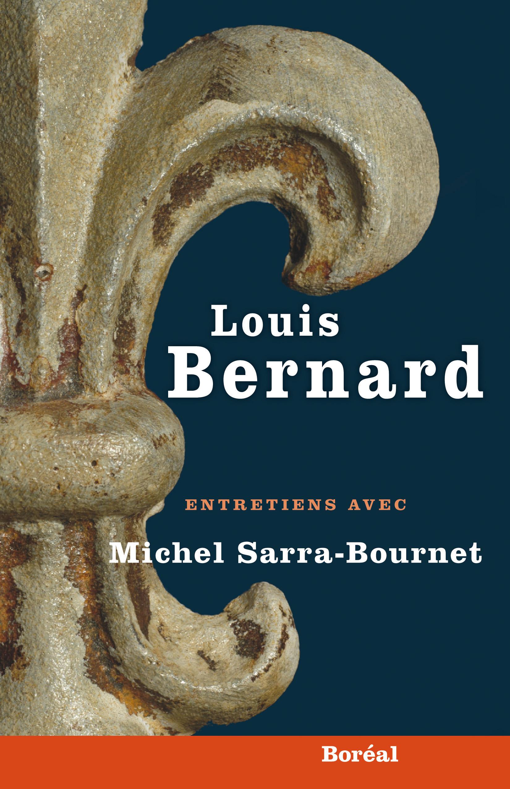 Louis Bernard. Entretiens