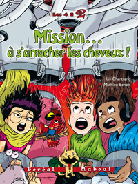 Mission… à s'arracher les c...