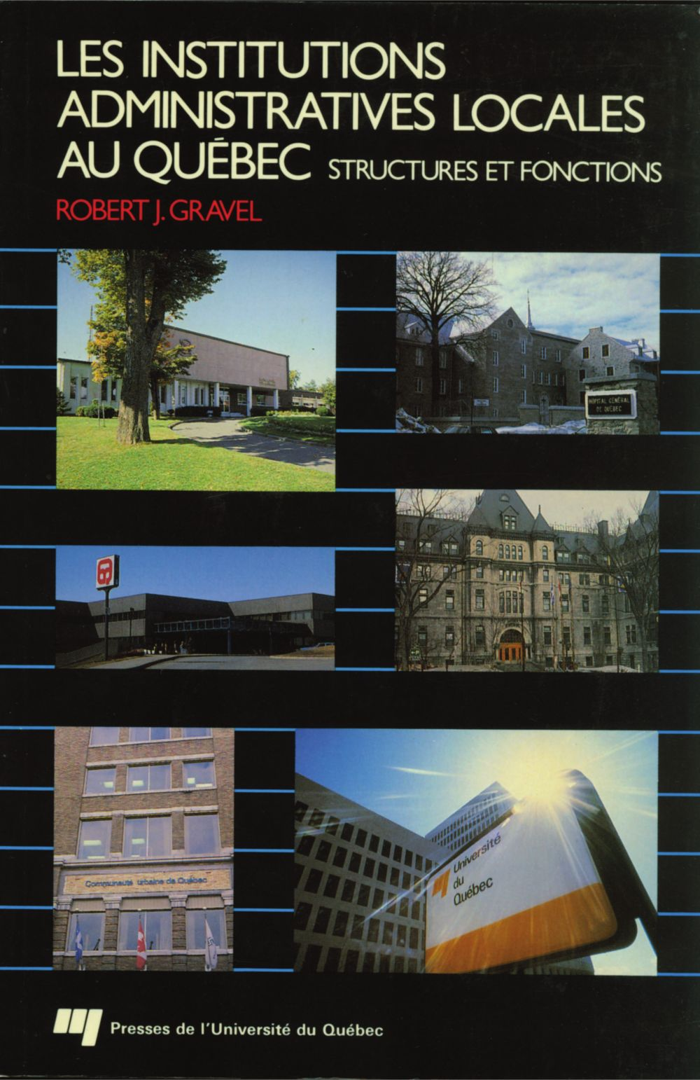 Les institutions administratives locales et régionales au Québec
