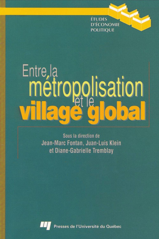 Entre la métropolisation et le village global