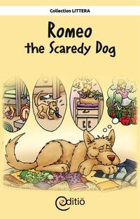 Romeo the Scaredy Dog