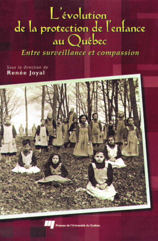 L'évolution de la protection de l'enfance au Québec