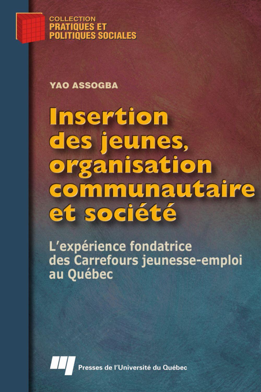 Insertion des jeunes, organisation communautaire et société