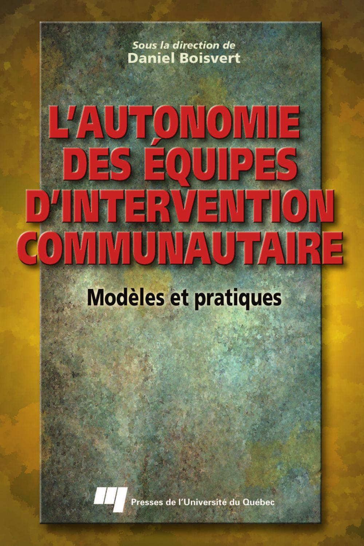 L'autonomie des équipes d'intervention communautaire