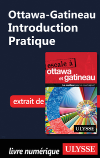 Ottawa-Gatineau - Introduction Pratique
