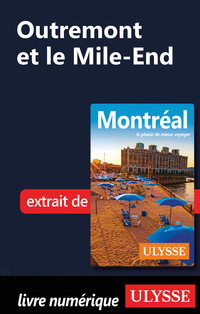 Outremont et le Mile-End