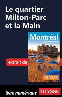Le quartier Milton-Parc et la Main