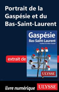Portrait de la Gaspésie et du Bas-Saint-Laurent
