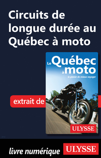 Circuits de longue durée au Québec à moto