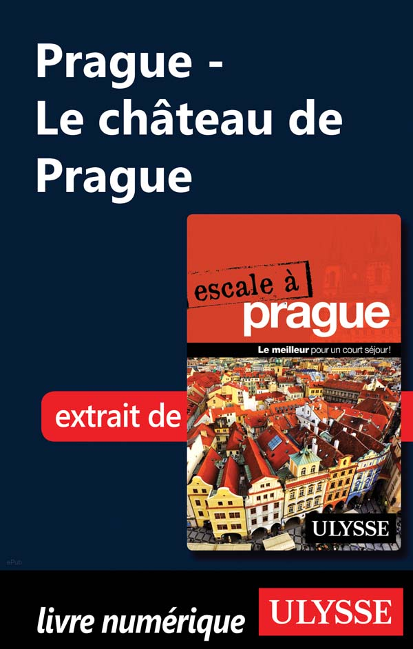 PRAGUE - LE CHATEAU DE PRAGUE
