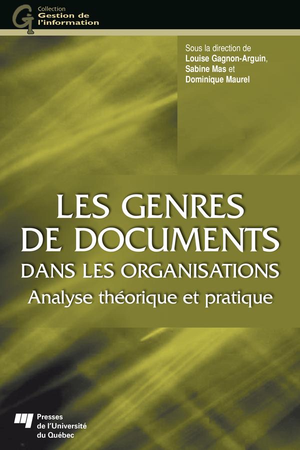 Les genres de documents dans les organisations, Analyse théorique et pratique