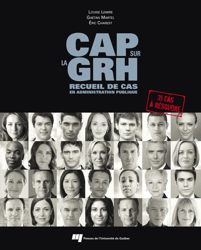 CAP sur la GRH, Recueil de cas en administration publique
