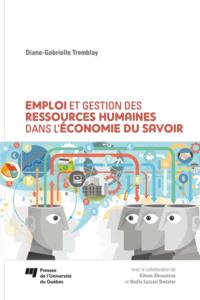 Emploi et gestion des ressources humaines dans l'économie du savoir