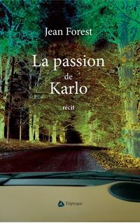 La passion de Karlo
