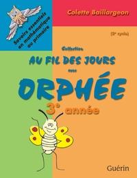 Au fil des jours avec Orphé...