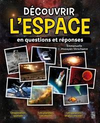 Découvrir l'espace en questions et réponses