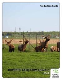 Domestic Game Farm Animals - Wapiti