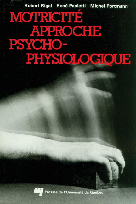 Motricité approche psychophysiologique