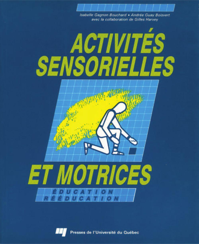 Activités sensorielles et motrices