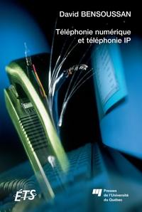 Téléphonie numérique et téléphonie IP