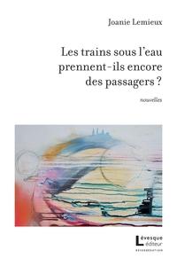 Les trains sous l'eau prennent-ils encore des passagers ?