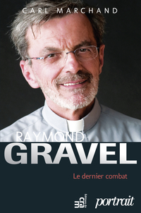 Raymond Gravel, le dernier ...