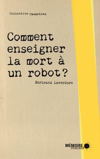 Comment enseigner la mort à un robot?