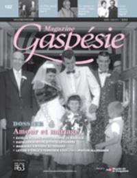 Magazine Gaspésie. Vol. 52 No. 1, Mars-Juin 2015