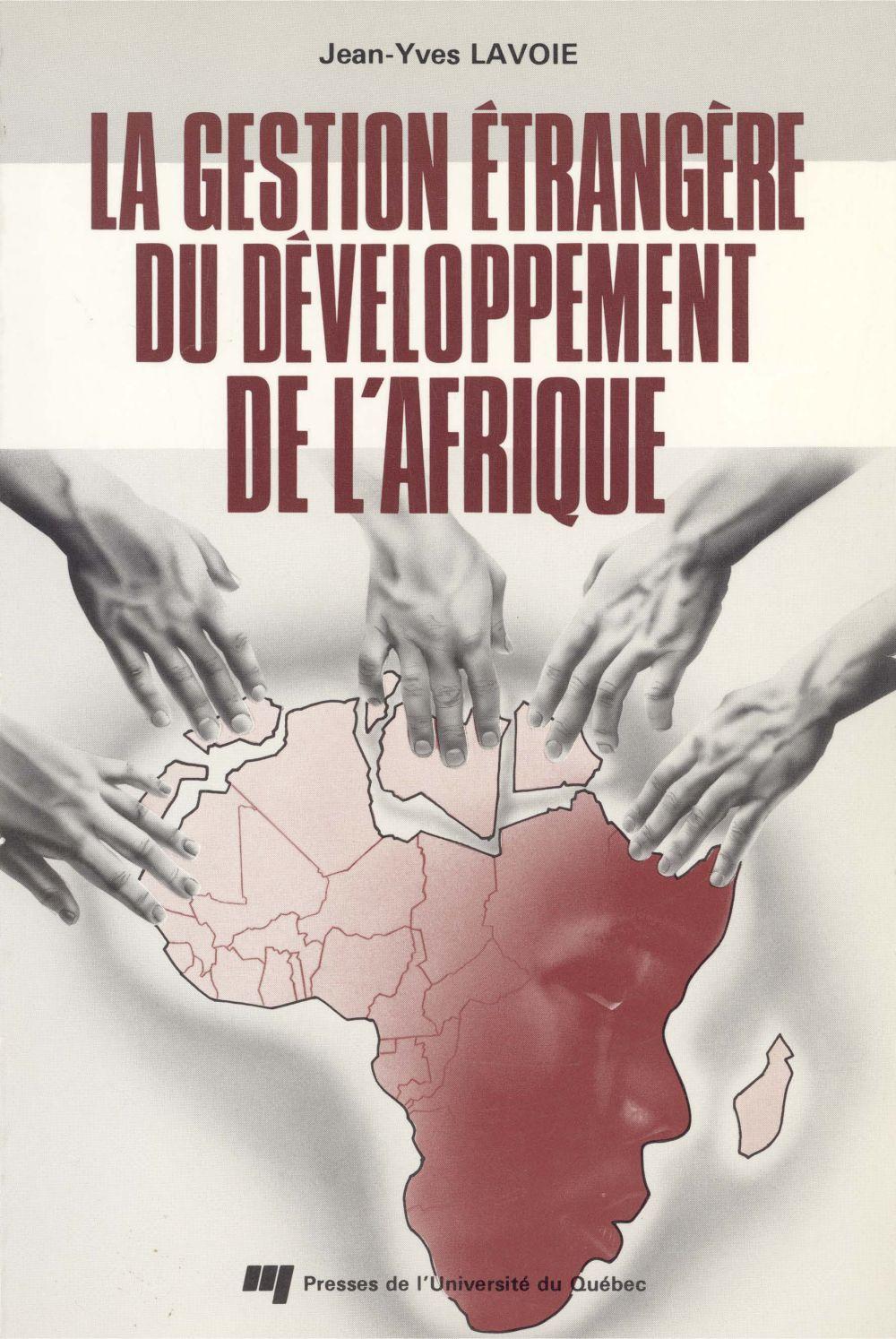 La gestion étrangère du développement de l'Afrique