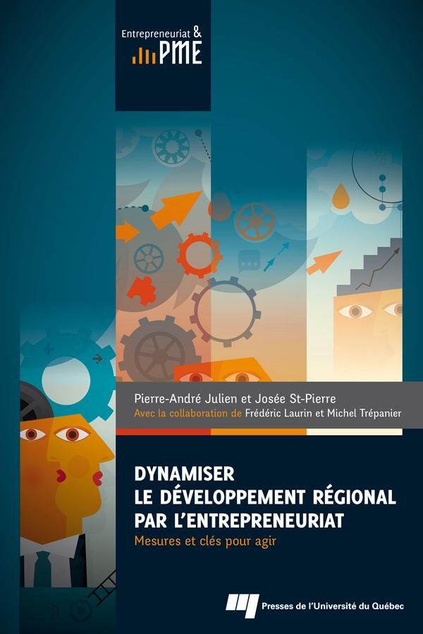 Dynamiser le développement régional par l'entrepreneuriat, Mesures et clés pour agir