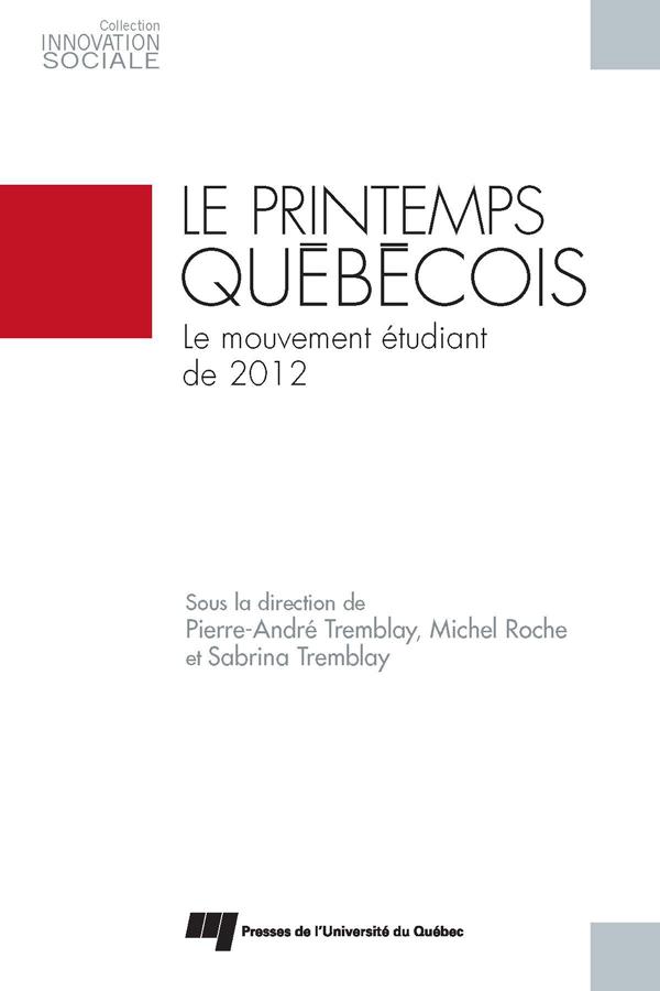 Le printemps québécois, Le mouvement étudiant de 2012
