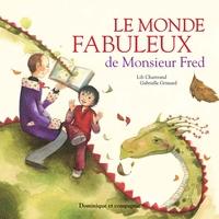 Le monde fabuleux de Monsieur Fred