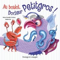 Au boulot, Docteur Petitgros!