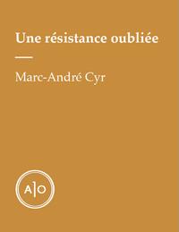 Une résistance oubliée