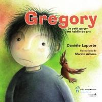 Gregory le petit garçon tou...