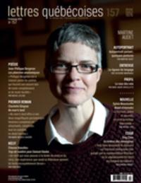 Lettres québécoises. No. 157, Printemps 2015