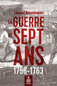 La Guerre de Sept Ans, 1756-1763