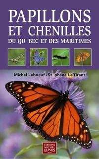 Papillons et chenilles du Québec et des Maritimes