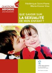 Image de couverture (Que savoir sur la sexualité de mon enfant)