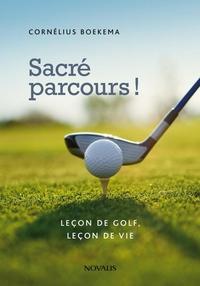 Sacré parcours! Leçon de golf, leçon de vie