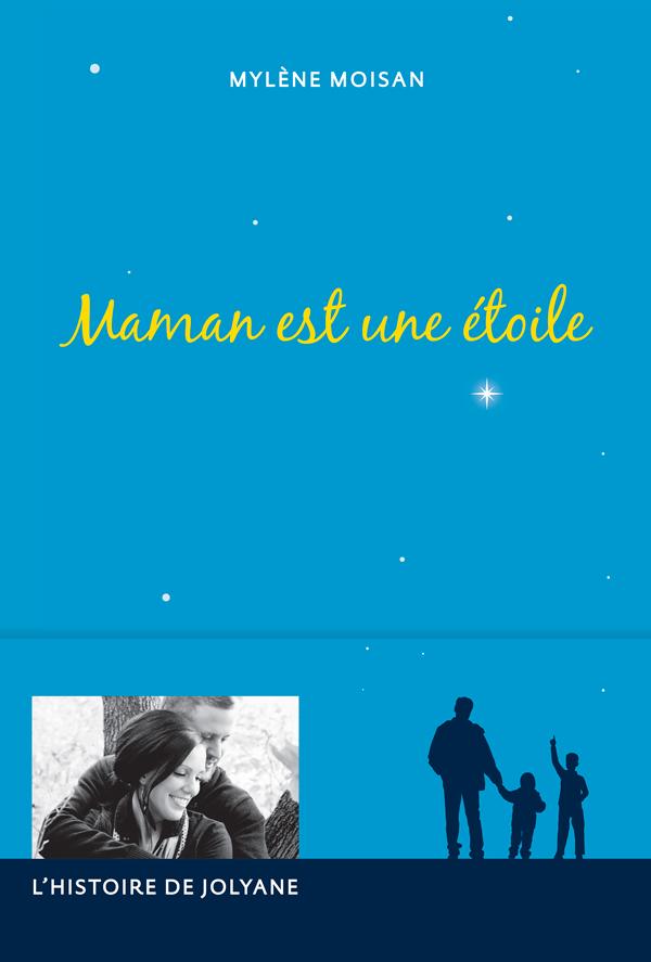 Maman est une étoile, L'histoire de Jolyane