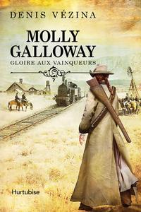 Molly Galloway T2 - Gloire aux vainqueurs