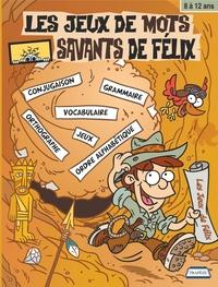 Les Jeux de mots savants de Félix