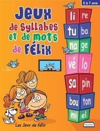 Jeux de syllabes et de mots de Félix