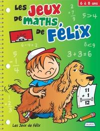 Les Jeux de maths de Félix